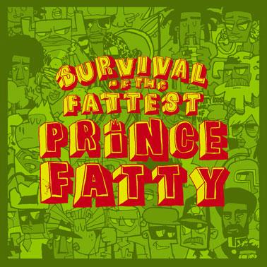 Prince Fatty - Shimmy shimmy ya!